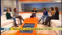 """TV3 - Els Matins - """"Dones com jo"""", un nou espectacle de les T de Teatre"""