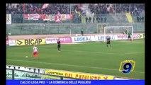 Calcio Lega Pro   La Domenica delle Pugliesi