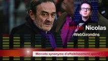Mercato synonyme d'affaiblissement sportif aux Girondins de Bordeaux ?