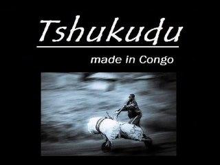 Tshukudu made in Congo