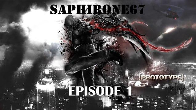 Prototype -Episode 1-