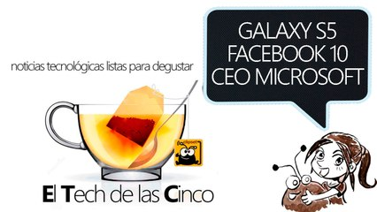 ETC, rumores de Galaxy S5, cumpleaños de Facebook y nuevo pr