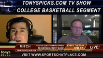 NCAA College Basketball Picks Predictions Previews Odds from Mitch on Tonys Picks TV Week of Wednesday February 5th through Sunday February 9th 2014