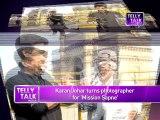 Karan Johar turns PHOTOGRAPHER