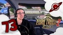 Euro Truck Simulator 2 | La Chronique du Routier #73: Volvo FH 2013   BDF Tandem