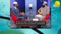Bonne vidéo. Dr. Zakir Naik. Je suis un musulman extrimiste et je suis fier de l'être.