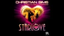CHRISTIAN SIMS Feat. Willy Diamond STARLOVE (Mosimann remix) - YouTube