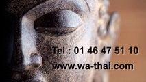 Salon de massage thailandais – Salon de massage Wa-Thai – Tel: 01  46 47 51 10