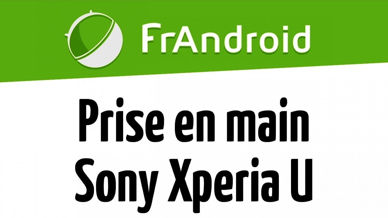 Vidéo de prise en main du Sony Xperia U
