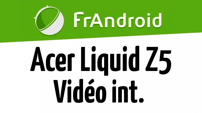 Acer Liquid Z5 - Qualité vidéo HD 720p intérieur