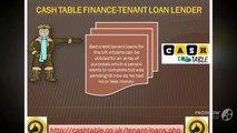 Cash Table Finance |Cash loans for tenant| Council tenant loans| unsecured loans for tenants