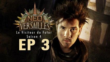 Le Visiteur du Futur - Neo-Versailles - 4x03 - Le Sauveur malgré lui