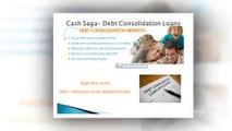 Cash Saga Finance|Debt Consolidation loan Lender|debt consolidation payday loan