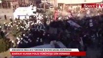 Ankara'da biber gazlı polis müdahalesi