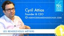 Les rendez-vous métiers - Directeur d'agence, avec Cyril Attias - ID-agencedesmediassociaux.com