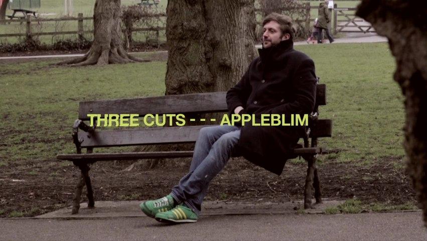 Three Cuts - - - Appleblim