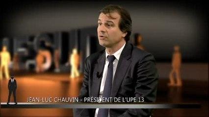 Ils font le Sud : Jean-Luc Chauvin - UPE 13