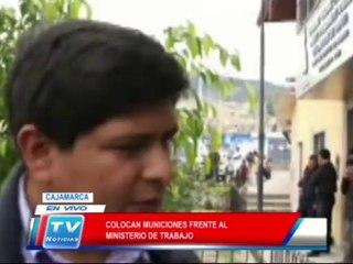 Cajamarca: Colocan municiones frente a Ministerio de Trabajo 13 02 14