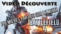 [Vidéo Découverte] Battlefield 4 : Mes premières parties sur le Multi