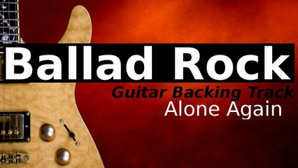 Demo Rock Ballad Backing Track in E Minor - Alone Again