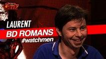 LAURENT vs Watchmen (alan moore)