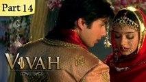 Vivah (HD) - 14/14 - Superhit Bollywood Blockbuster Romantic Hindi Movie - Shahid Kapoor, Amrita Rao