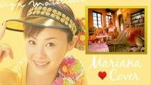 【Mariana ♥ Cover】♫ Yeah! Meccha Holiday 【Yeah!めっちゃホリディ】
