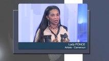 L'INVITE DU JOUR - Lady Ponce - Cameroun