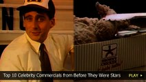 Top 10 Celebrity Commercials from Before They Were Stars