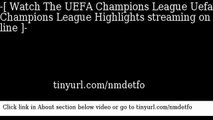 watch The UEFA Champions League Uefa Champions League Highlights online