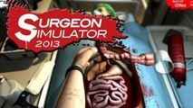 Surgeon Simulator 2013 - KIDNEY TRANSPLANT FAILED!