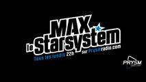 Max Le StarSystem - Emission du 17 Février 2014