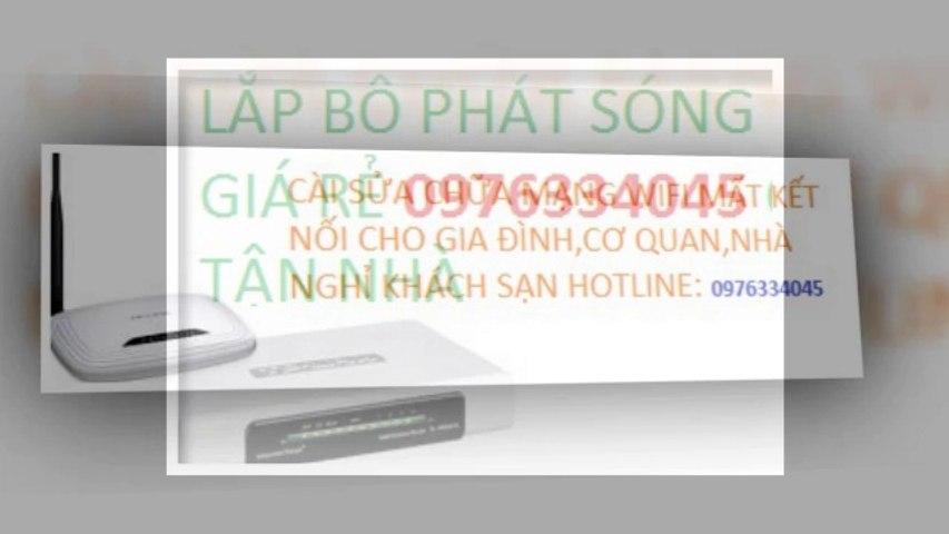 SUA CHUA,LAP WIFI TAI CAU GIAY GIA RE,0976334045,GIA RE TAI NHA   Godialy.com