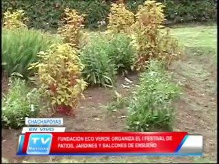 Chachapoyas: Fundacion Eco verde realiza festival de patios y jardines 18 02 14