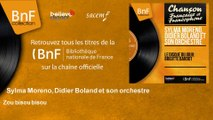 Sylma Moreno, Didier Boland et son orchestre - Zou bisou bisou