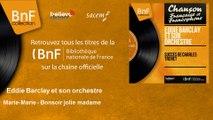 Eddie Barclay et son orchestre - Marie-Marie - Bonsoir jolie madame