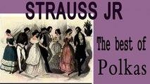 Strauss Jr - STRAUSS THE BEST OF POLKAS