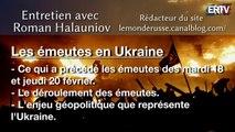 """""""Bientôt la guerre civile ?"""" - Entretien avec Roman Halauniov sur les émeutes en Ukraine"""