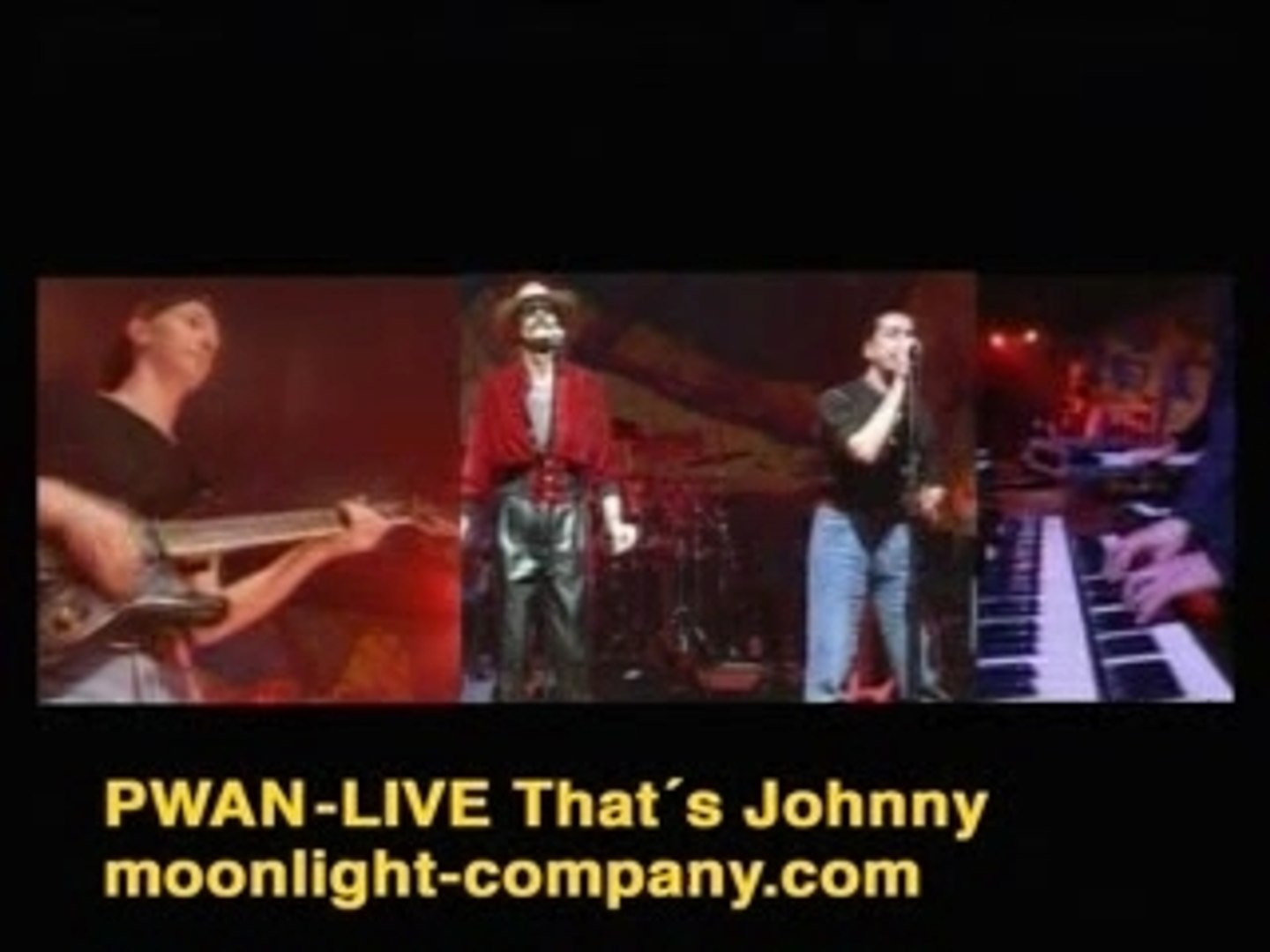 PWAN - Live That´s Johnny