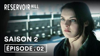 Reservoir Hill - Tout le monde ment 2x02 (VOST)