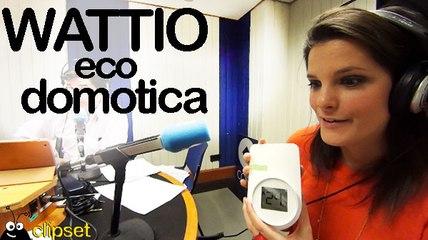 wattio sistema eco domotico videocast