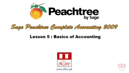 5 - Accounting Basics for Peachtree Accounting 2009  (Urdu / Hindi)
