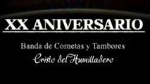 XX ANIVERSARIO BANDA DE CORNETAS Y TAMBORES CRISTO DEL HUMILLADERO DE AZUAGA VIDEO PROMO