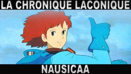 La Chronique Laconique #03 | Nausicaa de la Vallée du Vent | Ghibli
