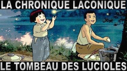 La Chronique Laconique #04 | Le Tombeau Des Lucioles | Ghibli