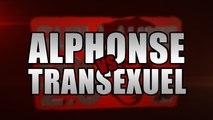 Alphonse le pervers Vs Transexuel