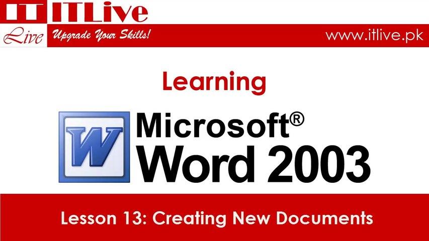 13 - Creating New Documents in Word 2003 (Urdu / Hindi)