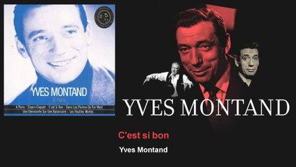 Yves Montand - C'est si bon