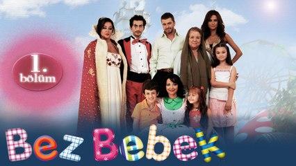 Bez Bebek - 1.Bölüm