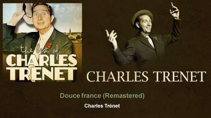 Charles Trenet - Douce france - Remastered